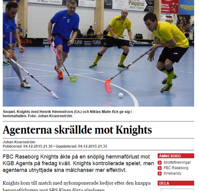 Näin uutisoi Västra Nyland lehti marraskuussa kun Agents vei pisteet kotiin Påminnesta.